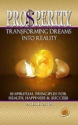 PROSPERITY: Transforming Dreams Into Reality