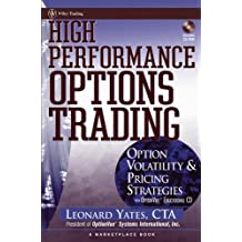 High Performance Options Trading: Option Volatility and Pricing Strategies w/website (A Marketplace Book)