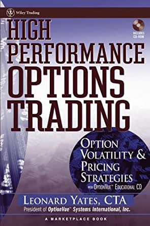 High performance options trading by len yates pdf