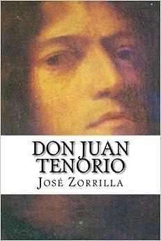 Don Juan Tenorio by Jos?? Zorrilla (2014-10-16)