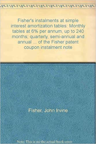 fisher s instalments at simple interest amortization tables monthly