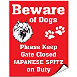 Beware Of Japanese Spitz Dog On Duty Vinyl LABEL DECAL STICKER 12 inches x 18 inches