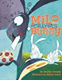Milo the Really Big Bunny, Stephen Krensky, 1442414340