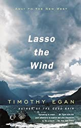 Lasso the Wind: Away to the New West
