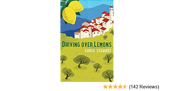 Amazon com: Driving Over Lemons: An Optimist in Andalucia
