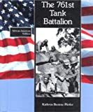 Seven Hundred Sixty-First Tank Battalion, Kathryn B. Pfeifer, 0805030573