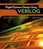 img - for Digital Systems Design Using Verilog (Activate Learning with these NEW titles from Engineering!) book / textbook / text book