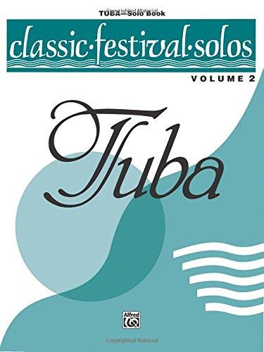 (Classic Festival Solos (Tuba), Vol 2: Solo Book)