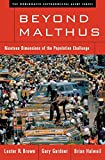 img - for Beyond Malthus: Nineteen Dimensions of the Population Challenge (The Worldwatch Environmental Alert Series) book / textbook / text book