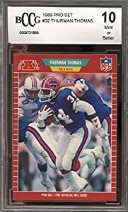 1989 pro set #32 THURMAN THOMAS buffalo bills rookie card BGS BCCG 10 Graded Card