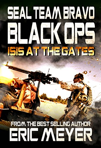 SEAL-Team-Bravo-Black-Ops--ISIS-at-the-Gates