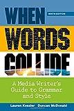 By Lauren Kessler When Words Collide (9th Ninth Edition) [Paperback]
