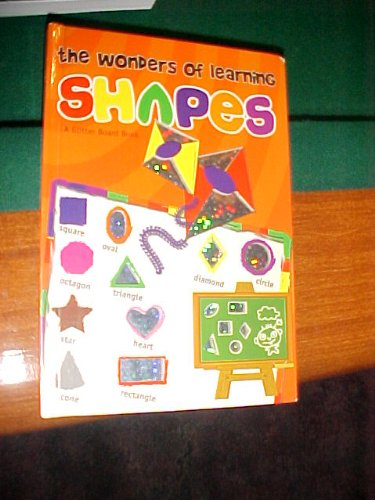 Read Online The Wonders of Learning Shapes a Glitter Board Book pdf epub