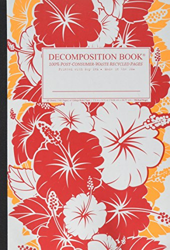 Red Hibiscus Decomposition Book: College-ruled Composition Notebook With 100% Post-consumer-waste Recycled Pages by Michael Rogers Press