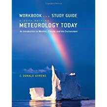 Workbook/Study Guide for Meteorology Today, 8th: An Introduction to Weather, Climate, and the Environment