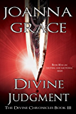 Divine Judgment (The Divine Chronicles Book 3)
