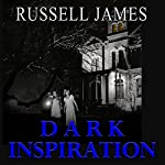Dark Inspiration | Russell James