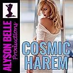 Cosmic Harem (Gender Swapped Science Fiction) | Alyson Belle