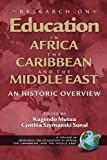 Research on Education in Africa, the Caribbean, and the Middle East, Kagendo Mutua and Cynthia S. Sunal, 1593110472
