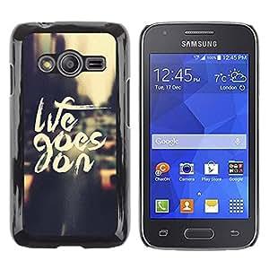 iKiki Tech / Estuche rígido - Life Goes On Nyc Cab Text Vignette City - Samsung Galaxy Ace 4 G313 SM-G313F