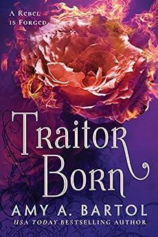 Traitor Born (Secondborn Series Book 2) by [Bartol, Amy A.]