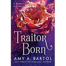 Traitor Born (Secondborn Series Book 2)
