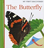 The Butterfly (My First Discoveries)