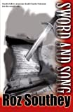 Sword and Song, Roz Southey, 0956056628
