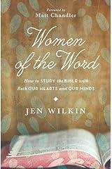Women of the Word by Jen Wilkin (15-Aug-2014) Paperback Paperback