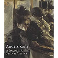 Anders Zorn: a European Artist Seduces America