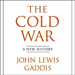 The Cold War: A New History | John Lewis Gaddis