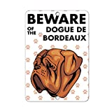 Beware of DOGUE DE BORDEAUX DOG LABEL DECAL STICKER Sticks to Any Surface - 8 In x 12 In