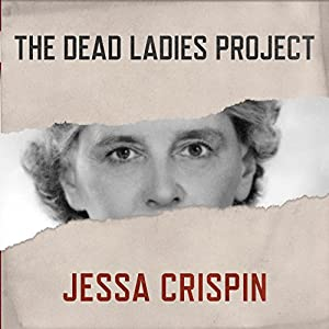 The Dead Ladies Project Audiobook