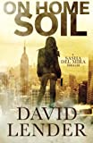 On Home Soil (A Sasha Del Mira Thriller) (Volume 4)