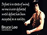 "Defeat is a State of mind…Bruce Lee Quotes"" Poster 12×18 inch"