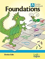 Foundations A Cursive Workbook by Logic of English