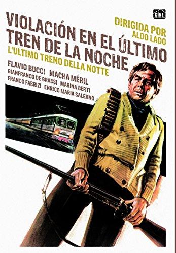 Last Stop on the Night Train (1975) - Violación En El Último Tren De La Noche [Non-usa Format: Pal -Import- Spain ] (La Ultima Noche Movie)