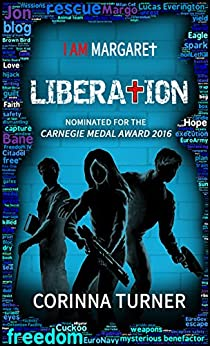 Liberation (I Am Margaret Book 3) by [Turner,Corinna]