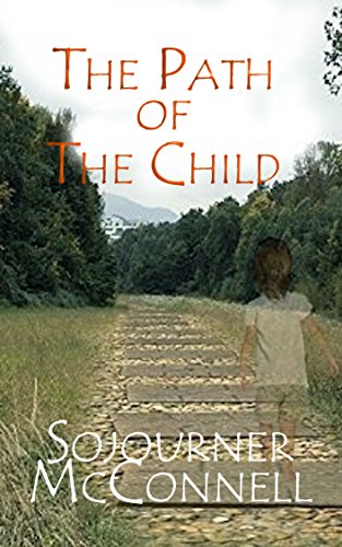 The Path of the Child by [McConnell, Sojourner]