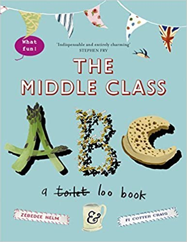 The Middle-Class ABC by Cotter-Craig, Fi, Helm, Zebedee (2015)