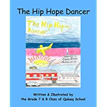 The Hip Hope Dancer: (with English and Inuktitut text)