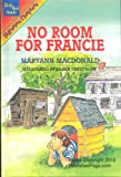 No Room for Francie, Maryann MacDonald, 0786800321