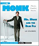 img - for Mr. Monk and the Blue Flu (Adrian Monk Series) book / textbook / text book