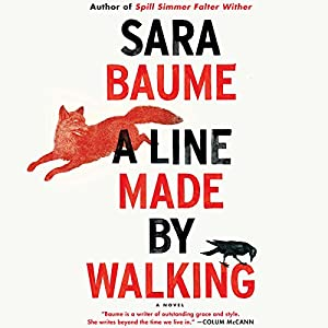 A Line Made by Walking Audiobook