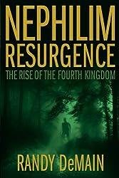 Nephilim Resurgence: The Rise of the Fourth Kingdom