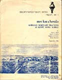 Moe Kau a Ho'oilo : Hawaiian Mortuary Practices at Keopu, Kona, Hawaii, Han, Tom L. and Collins, Sara L., 093089717X