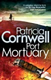 Port Mortuary by Patricia Cornwell front cover