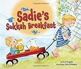 Sadie's Sukkah Breakfast, Jamie S. Korngold, 0761356479