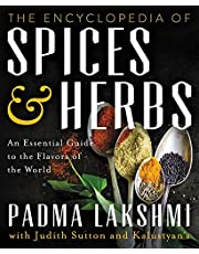 The Encyclopedia of Spices and Herbs: An Essential Guide to the Flavors of the World