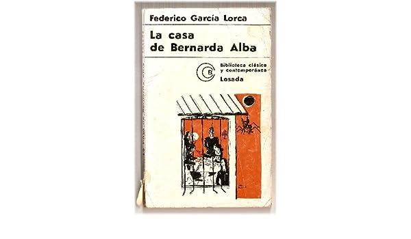 Mariana Pineda, La Zapatera Prodigiosa, Bodas De Sangre, Yerma, La Casa De Bernarda Alba, Retablillo De Don Cristobal: Federico Garcia Lorca: Amazon.com: ...